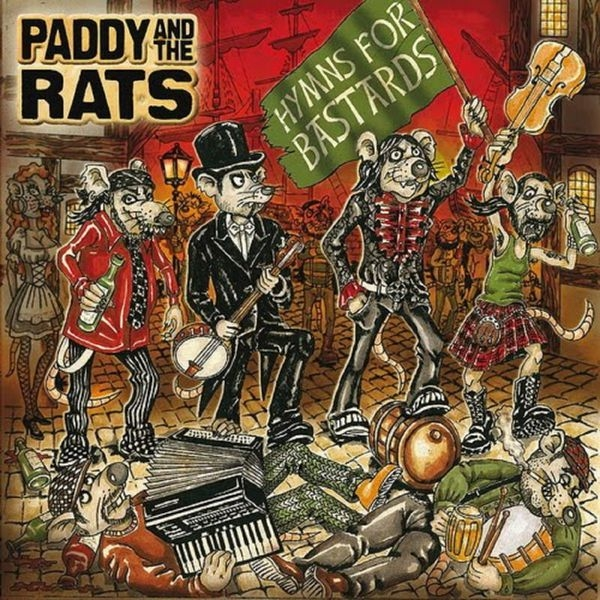 Paddy and the Rats Hymns for Bastards cover art