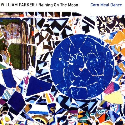 William Parker Corn Meal Dance Cover Art