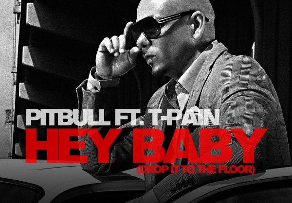 Pitbull feat. T‐Pain Hey Baby (Drop It to the Floor) Cover Art