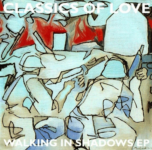 Classics of Love Walking in Shadows EP Cover Art