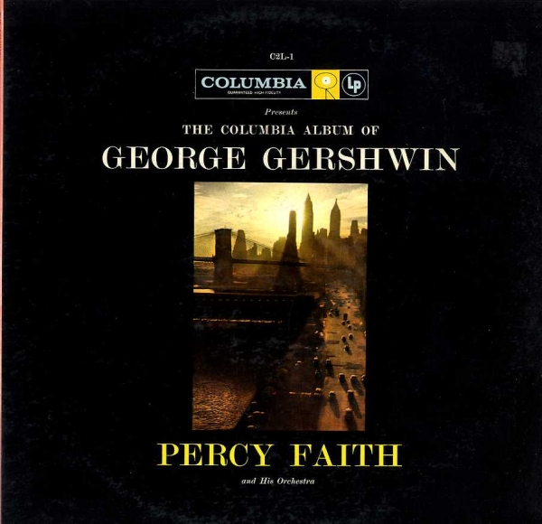 Percy Faith Orchestra The Columbia Album of George Gershwin cover art