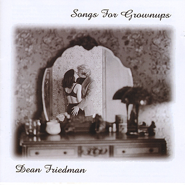 Dean Friedman Songs for Grownups cover art