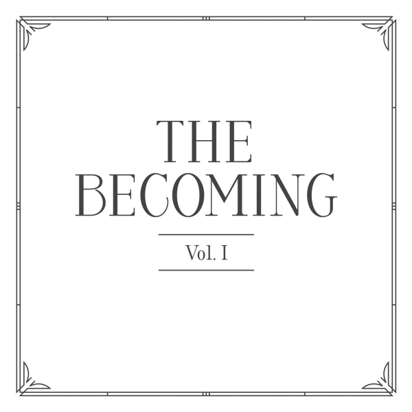 The Becoming Vol. I cover art