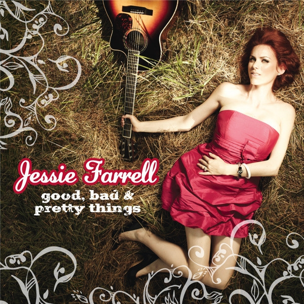 Jessie Farrell Good, Bad & Pretty Things Cover Art