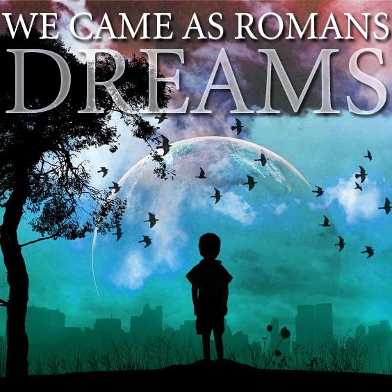 We Came as Romans Dreams cover art