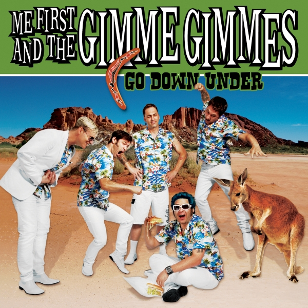 Me First and the Gimme Gimmes Go Down Under Cover Art