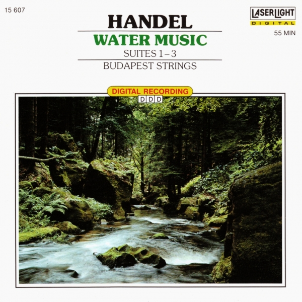 Georg Friedrich Händel; Budapest Strings Water Music: Suites 1, 2, 3 Cover Art