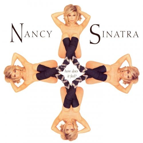 Nancy Sinatra How Does It Feel cover art