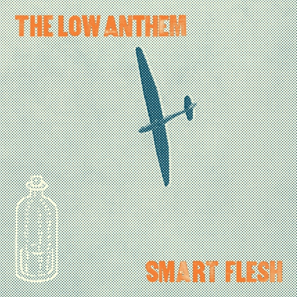 The Low Anthem Smart Flesh cover art