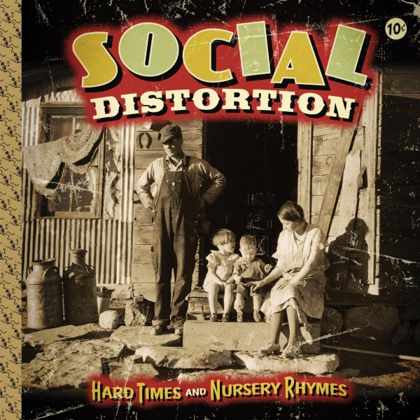 Social Distortion Hard Times and Nursery Rhymes cover art