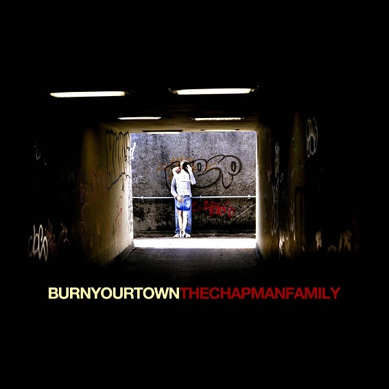 The Chapman Family Burn Your Town cover art