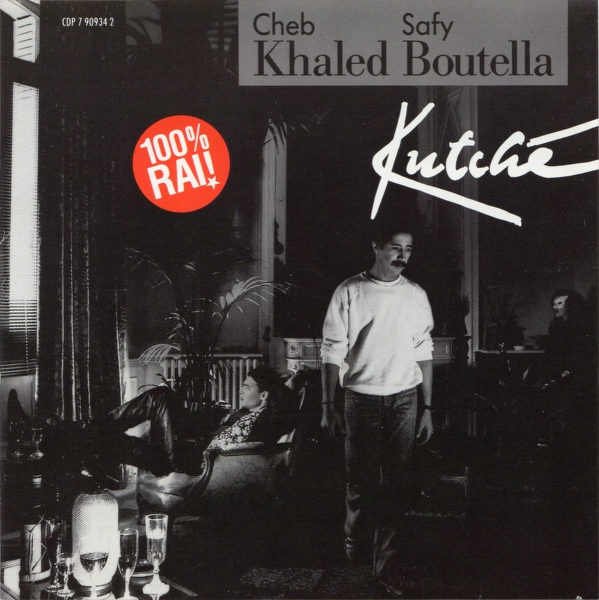 Cheb Khaled & Safy Boutella Kutché Cover Art
