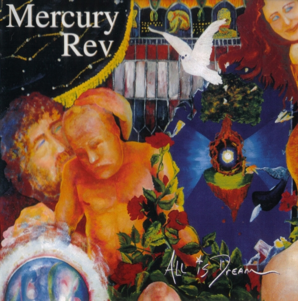 Mercury Rev All Is Dream Cover Art