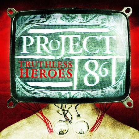 Project 86 Truthless Heroes cover art