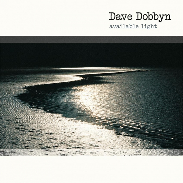 Dave Dobbyn Available Light Cover Art