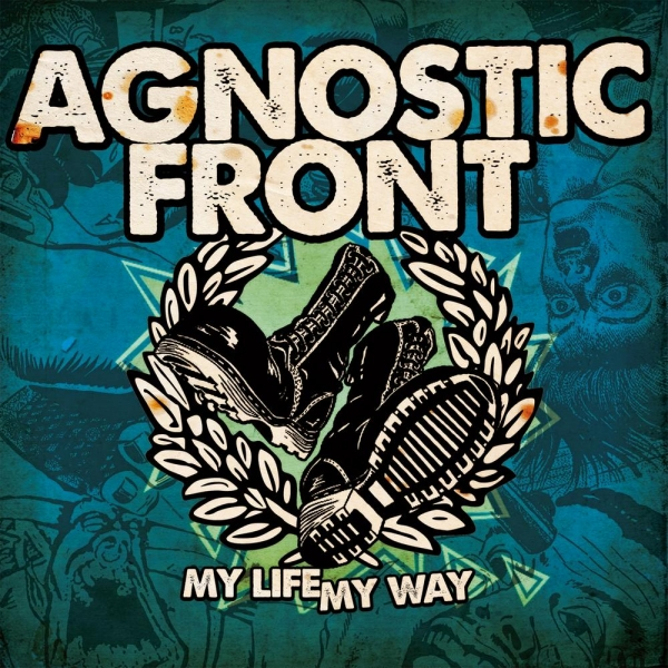 Agnostic Front My Life My Way Cover Art