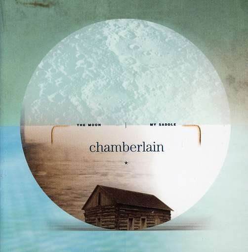 Chamberlain The Moon My Saddle Cover Art