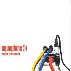 Aquaplane Couper les circuits Cover Art