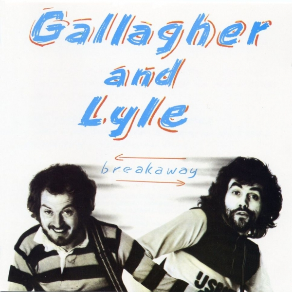 Gallagher & Lyle Breakaway Cover Art