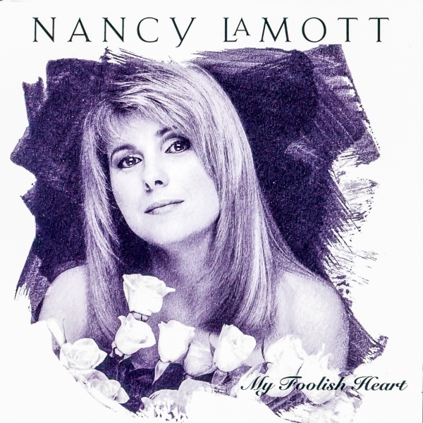 Nancy LaMott My Foolish Heart cover art