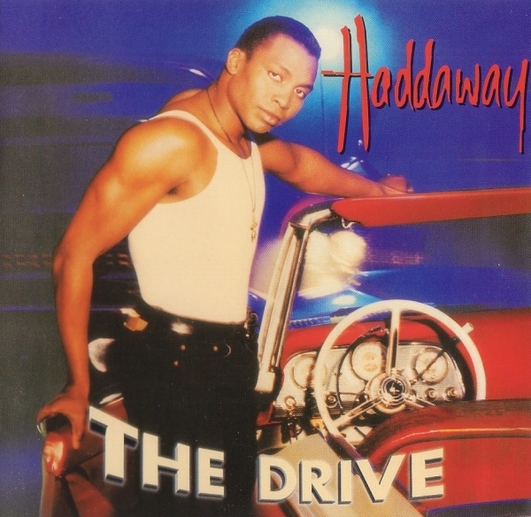 Haddaway The Drive cover art