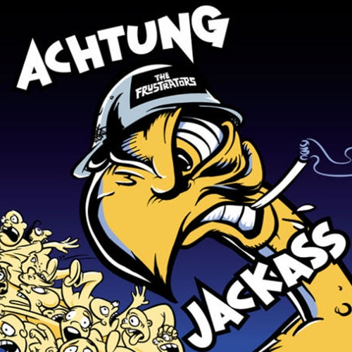 The Frustrators Achtung Jackass cover art