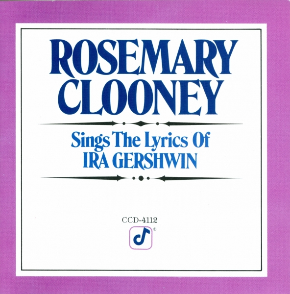 Rosemary Clooney Rosemary Clooney Sings the Lyrics of Ira Gershwin cover art