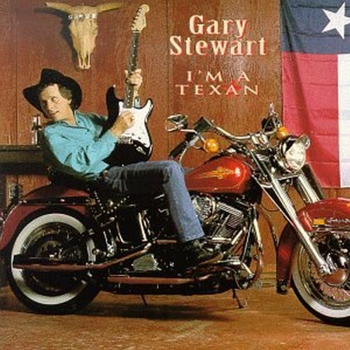 Gary Stewart I'm a Texan cover art