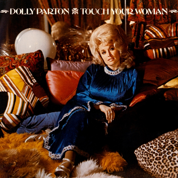 Dolly Parton Touch Your Woman cover art