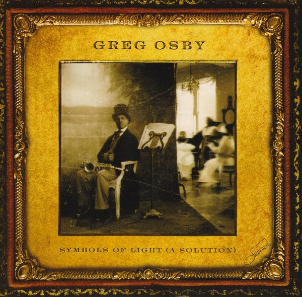 Greg Osby Symbols of Light (A Solution) cover art