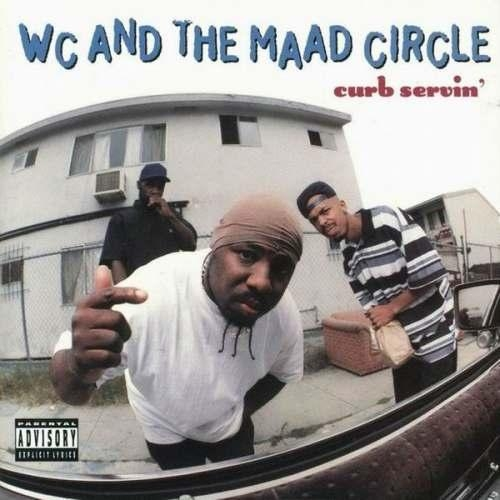 WC and the Maad Circle Curb Servin' cover art