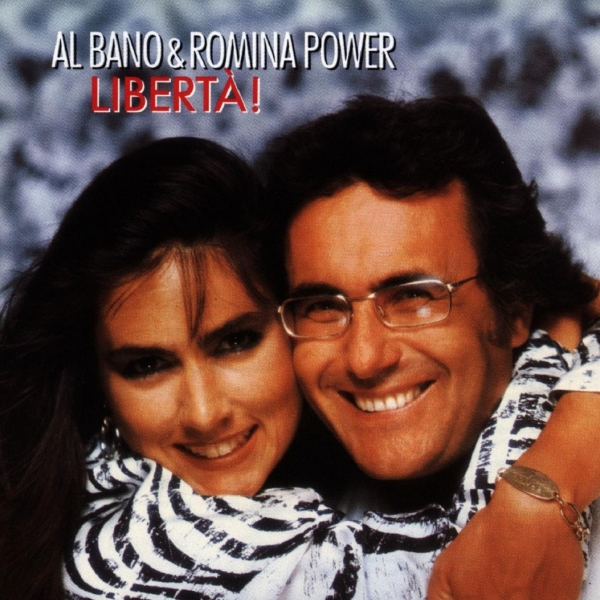 Al Bano & Romina Power Libertà! cover art