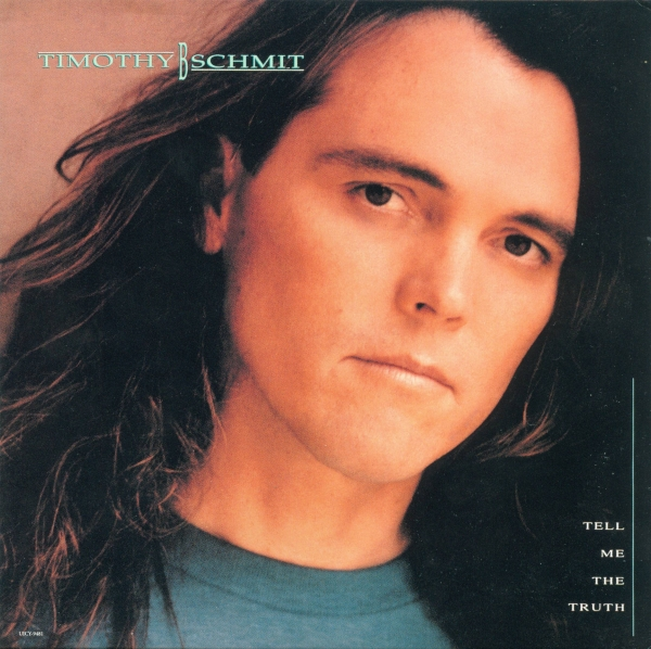 Timothy B. Schmit Tell Me the Truth cover art