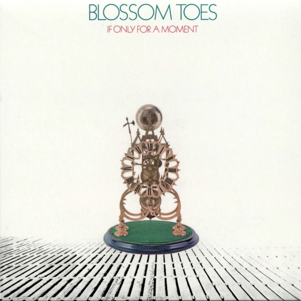 Blossom Toes If Only for a Moment cover art
