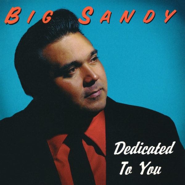 Big Sandy Dedicated to You Cover Art