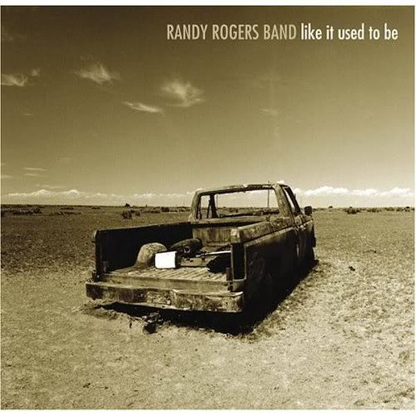 Randy Rogers Band Like It Used to Be Cover Art
