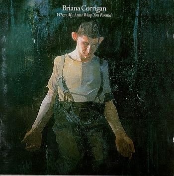 Briana Corrigan When My Arms Wrap You Round Cover Art