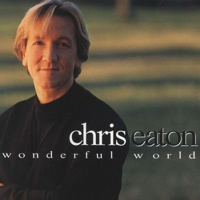 Chris Eaton Wonderful World cover art