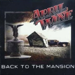 April Wine Back to the Mansion cover art