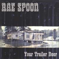 Rae Spoon Your Trailer Door Cover Art