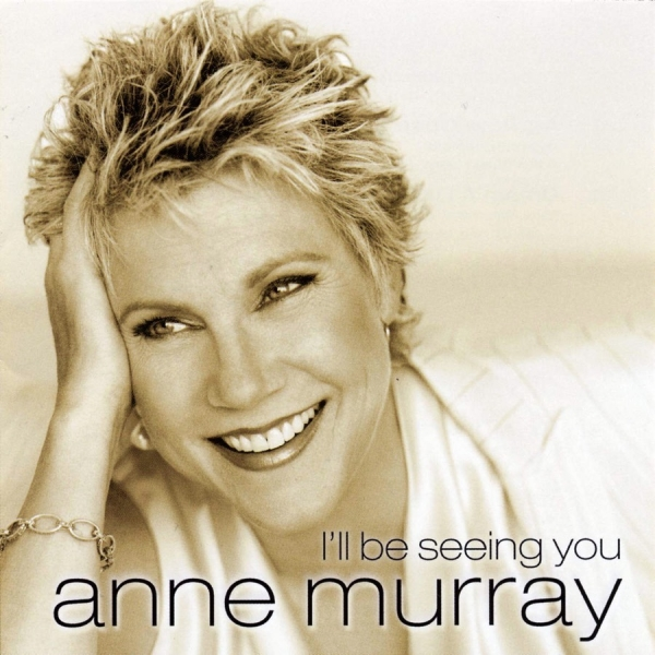 Anne Murray I'll Be Seeing You Cover Art