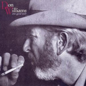 Don Williams One Good Well Cover Art