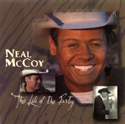 Neal McCoy The Life of the Party cover art