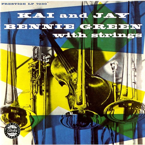 J.J. Johnson Kai and Jay/Bennie Green With Strings cover art