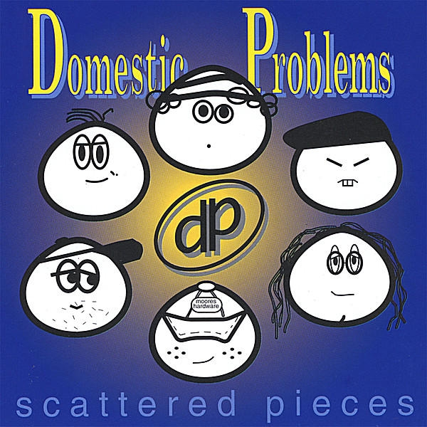 Domestic Problems Scattered Pieces Cover Art