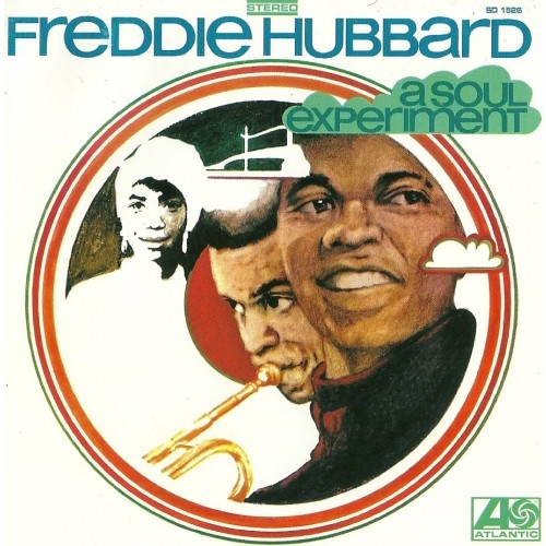 Freddie Hubbard A Soul Experiment cover art