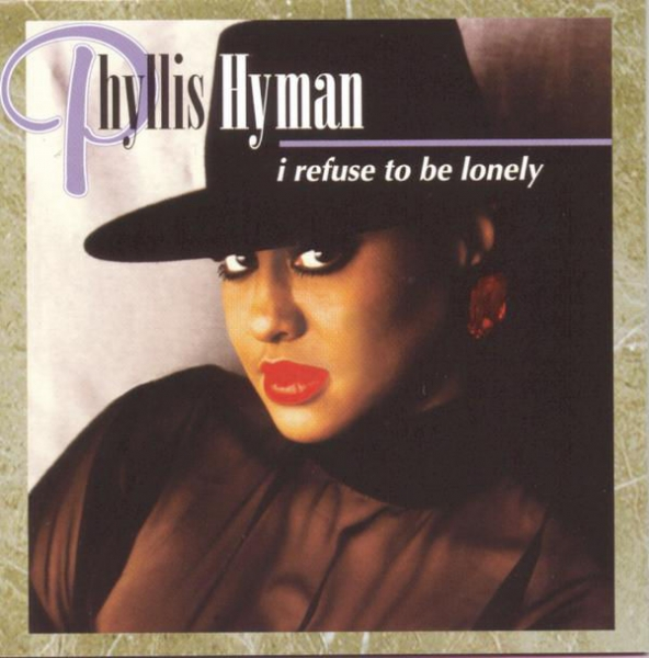 Phyllis Hyman I Refuse to Be Lonely Cover Art