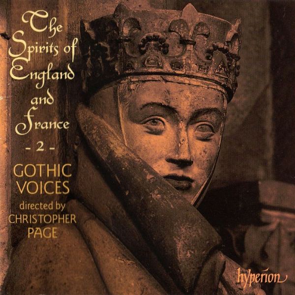 Gothic Voices, Christopher Page The Spirits of England and France, 2: Songs of the Trouvères Cover Art