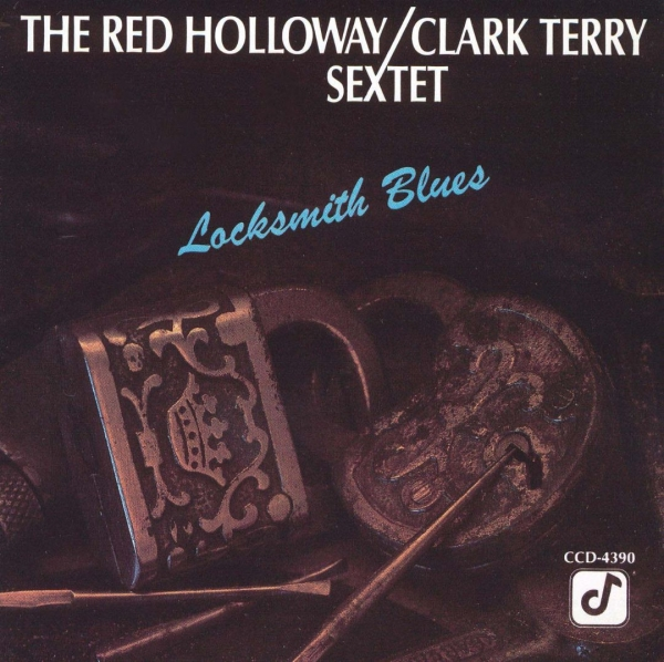 Red Holloway/Clark Terry Sextet Locksmith Blues Cover Art