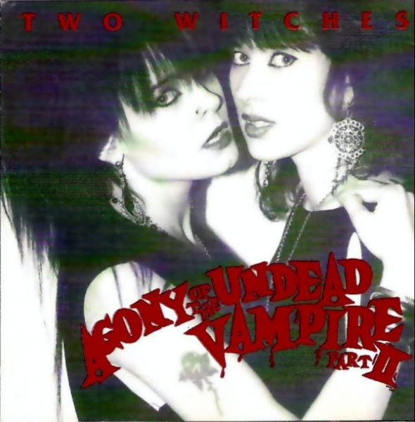 Two Witches Agony of the Undead Vampire, Part II cover art